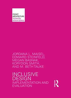 Inclusive Design: Implementing and Evaluation