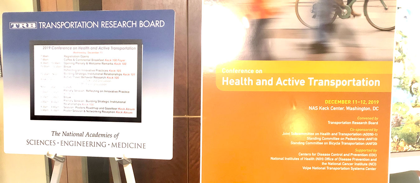 IDEA Center Participates in the Transportation Research Board's 2019 Conference on Health and Active Transportation
