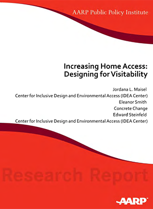 AARP - Increasing Home Access: Designing for Visitability