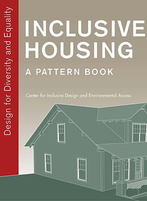Inclusive Housing: A Pattern Book